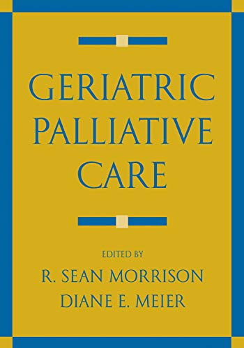 9780195141917: Geriatric Palliative Care (Medicine)