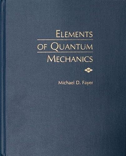 9780195141955: Elements of Quantum Mechanics