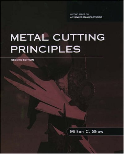 9780195142068: Metal Cutting Principles (Oxford Series on Advanced Manufacturing)