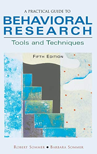 9780195142082: A Practical Guide to Behavioral Research: Tools and Techniques