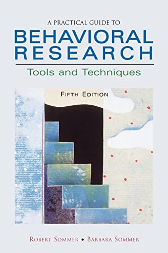 9780195142099: A Practical Guide to Behavioral Research: Tools and Techniques