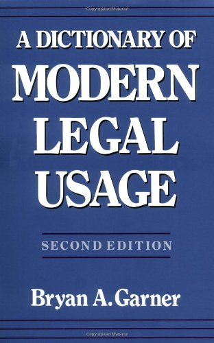 9780195142365: A Dictionary of Modern Legal Usage