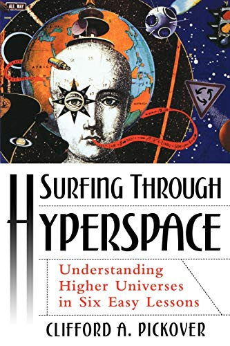 9780195142419: Surfing Through Hyperspace: Understanding Higher Universes in Six Easy Lessons