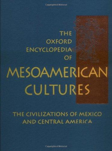 9780195142556: The Oxford Encyclopedia of Mesoamerican Cultures: 1