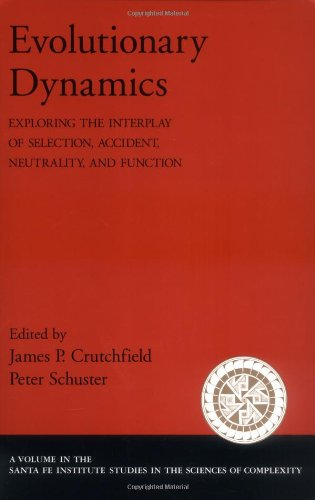 9780195142655: Evolutionary Dynamics: Exploring the Interplay of Selection, Accident, Neutrality, and Function (Santa Fe Institute Studies on the Sciences of Complexity)