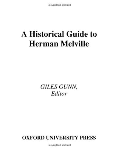 9780195142815: A Historical Guide to Herman Melville (Historical Guides to American Authors)