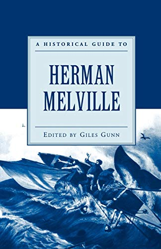 9780195142822: A Historical Guide to Herman Melville (Historical Guides to American Authors)