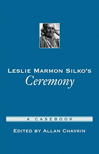 spotless in leslie marmon silkos ceremony Leslie marmon silko-ceremony in her novel ceremony leslie marmon silko explores several themes through tayo's struggles with alcoholism and healing after returning from wwii, the pueblo myths, and the interactions between these two stories.