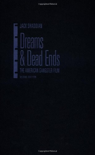 9780195142914: Dreams and Dead Ends: The American Gangster Film