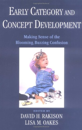 9780195142938: Early Category and Concept Development: Making Sense of the Blooming, Buzzing Confusion (Psychology)