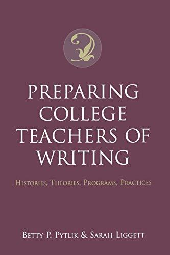 9780195143096: Preparing College Teachers of Writing: Histories, Theories, Programs, Practices