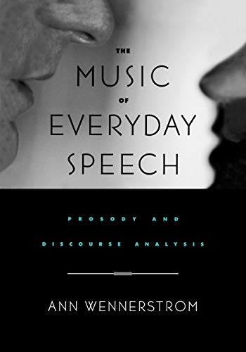 9780195143225: The Music of Everyday Speech: Prosody and Discourse Analysis