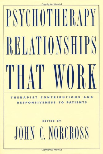 9780195143461: Psychotherapy Relationships That Work: Therapist Contributions and Responsiveness to Patients