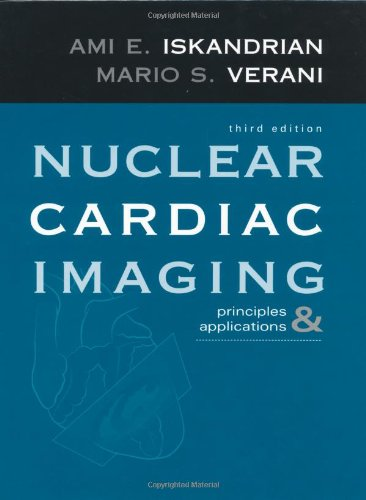 9780195143515: Nuclear Cardiac Imaging: Principles and Applications