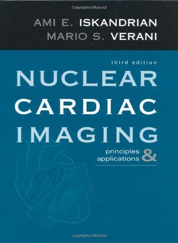 9780195143515: Nuclear Cardiac Imaging: Principles & Applications