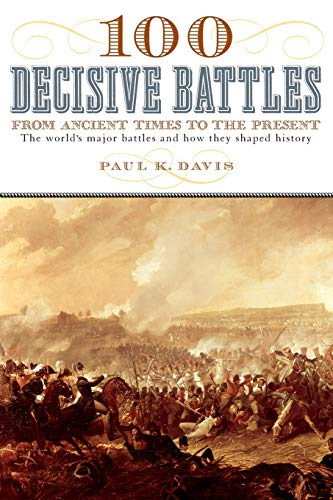 9780195143669: 100 Decisive Battles: From Ancient Times to the Present