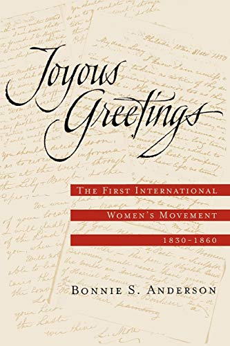 9780195143973: Joyous Greetings: The First International Women's Movement, 1830-1860
