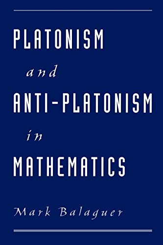 9780195143980: Platonism and Anti-Platonism in Mathematics
