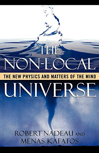 9780195144086: The Non-Local Universe: The New Physics and Matters of the Mind