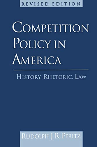 9780195144093: Competition Policy in America: History, Rhetoric, Law
