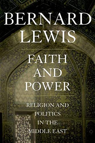 9780195144215: Faith and Power: Religion and Politics in the Middle East