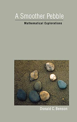 9780195144369: A Smoother Pebble: Mathematical Explorations