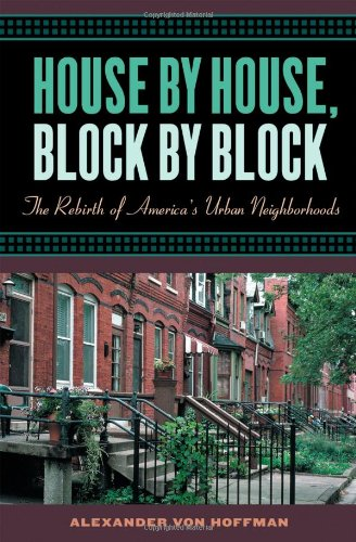 9780195144376: House by House, Block by Block: The Rebirth of America's Urban Neighborhoods