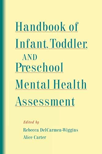 Handbook of Infant, Toddler, and Preschool Mental