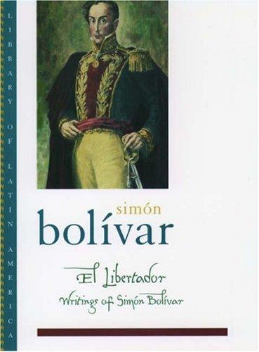 9780195144802: El Libertador: Writings of Simón Bolívar (Library of Latin America)