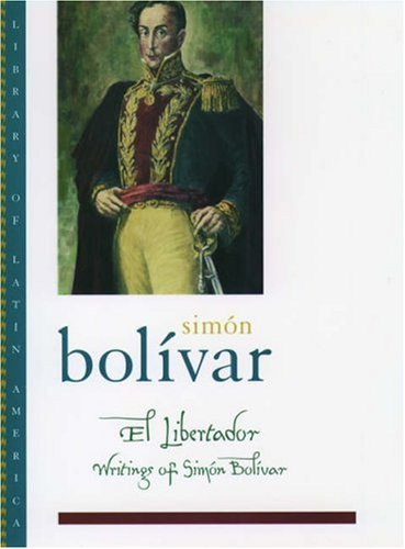 9780195144802: El Libertador: Writings of Simón Bolívar (Library of Latin America)