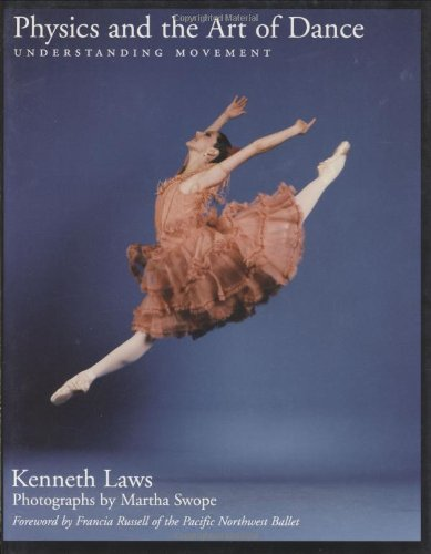 9780195144826: Physics and the Art of Dance: Understanding Movement