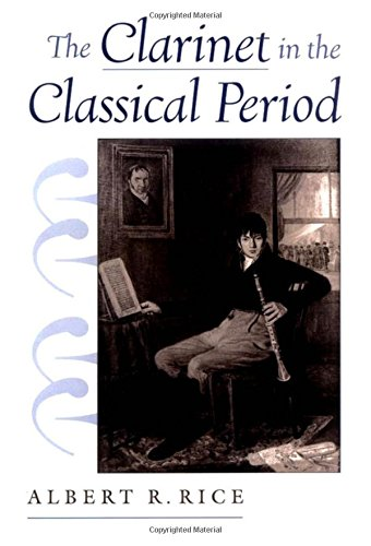 9780195144833: The Clarinet in the Classical Period