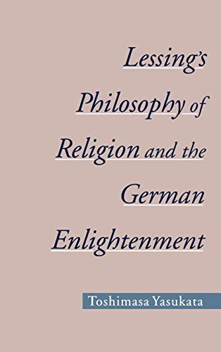 9780195144949: Lessing's Philosophy of Religion and the German Enlightenment (AAR Reflection and Theory in the Study of Religion)
