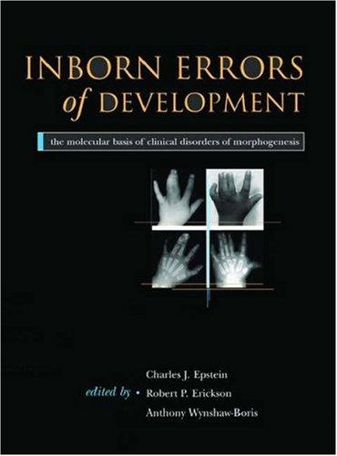 9780195145021: Inborn Errors of Development: The Molecular Basis of Clinical Disorders of Morphogenesis (Oxford Monographs on Medical Genetics)