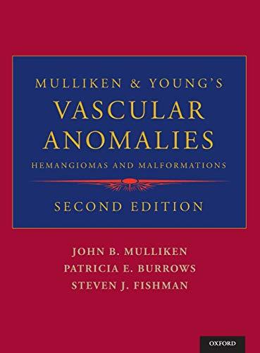 9780195145052: Mulliken & Young's Vascular Anomalies: Hemangiomas and Malformations