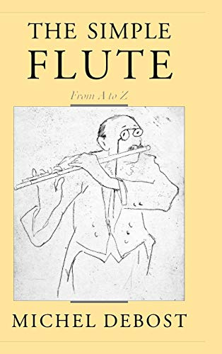 9780195145212: The Simple Flute: From A to Z