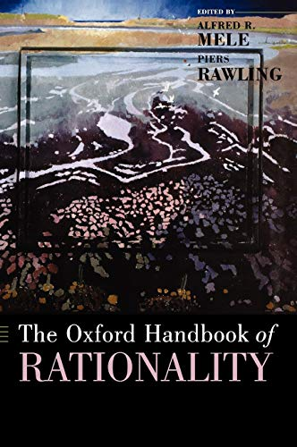 9780195145397: The Oxford Handbook of Rationality