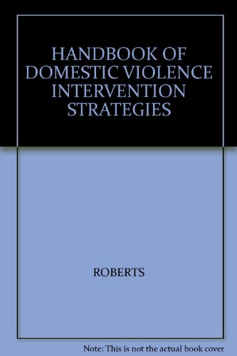 9780195145472: Handbook of Intervention Strategies with Domestic Violence: Policies, Programs, and Legal Remedies