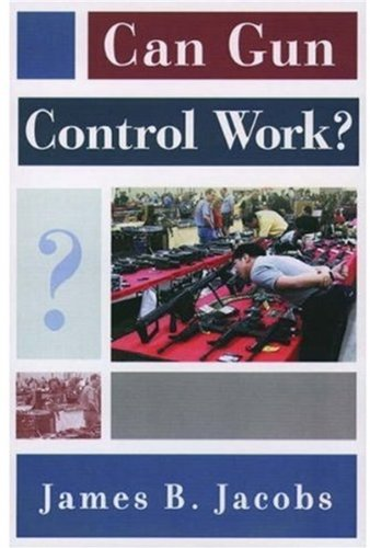 9780195145625: Can Gun Control Work? (Studies in Crime and Public Policy)