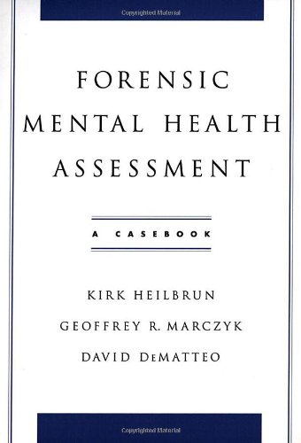 9780195145687: Forensic Mental Health Assessment: A Casebook