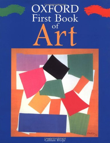 9780195145779: Oxford First Book of Art (Oxford First Books)