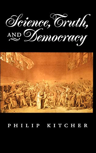 9780195145830: Science, Truth, and Democracy (Oxford Studies in the Philosophy of Science)