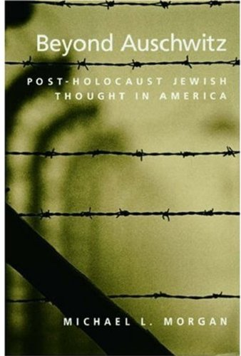 9780195145892: Beyond Auschwitz: Post-Holocaust Jewish Thought in America