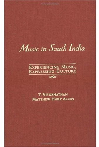 9780195145908: Music in South India: Experiencing Music, Expressing Culture (Global Music Series)
