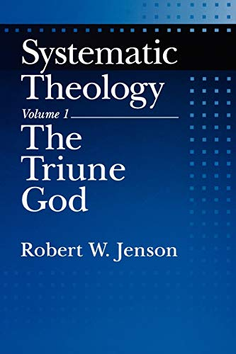 9780195145984: Systematic Theology: Volume 1: The Triune God