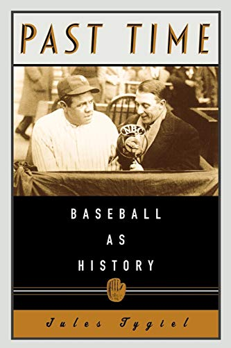 Past Time - Baseball as History