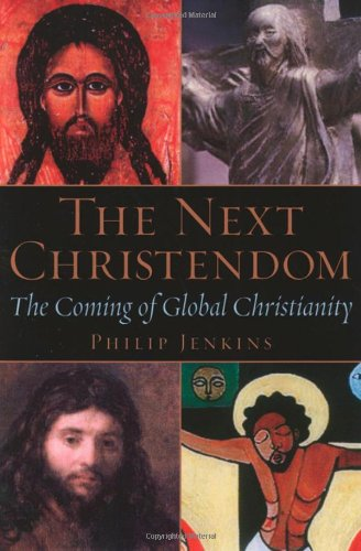 9780195146165: The Next Christendom: The Coming of Global Christianity