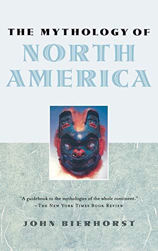 9780195146226: The Mythology of North America