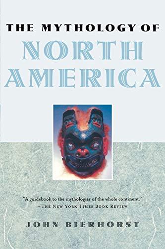 9780195146233: The Mythology of North America