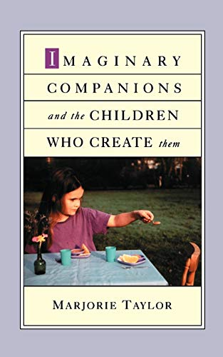 9780195146295: Imaginary Companions and the Children Who Create Them